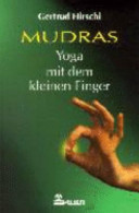 Mudras   Yoga mit dem kleinen Finger PDF
