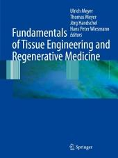 Fundamentals of Tissue Engineering and Regenerative Medicine