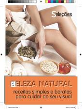 Beleza natural: Receitas simples e baratas para cuidar do seu visual