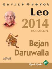 Your Complete Forecast 2014 Horoscope - LEO
