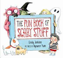 The Fun Book of Scary Stuff PDF