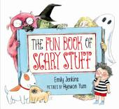 The Fun Book of Scary Stuff