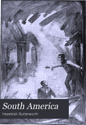 South America: A Popular Illustrated History of the South American Republics, Cuba, and Panama