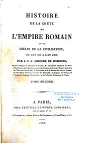 Histoire de la chute de l'Empire Romain et du déclin de la civilisation de l'an 250 à l'an 1000: Volume1