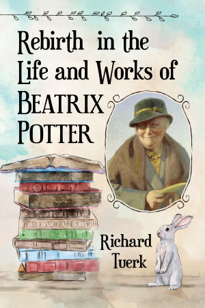Rebirth in the Life and Works of Beatrix Potter
