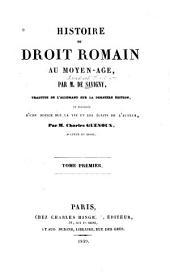 Histoire du droit romain au moyen-âge: Volumes1à2