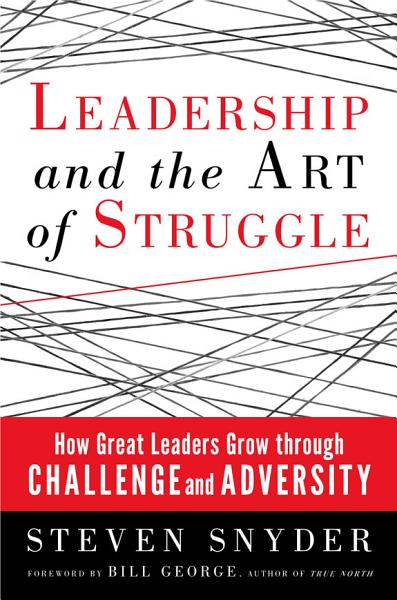 Download Leadership and the Art of Struggle Book