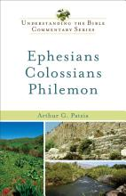 Ephesians  Colossians  Philemon  Understanding the Bible Commentary Series  PDF