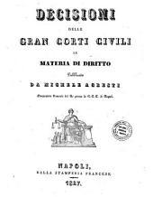 Decisioni delle Gran Corti civili in materia di diritto pubblicate da Michele Agresti ...: 1
