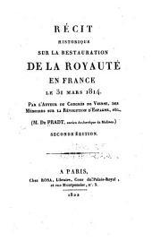 Récit historique sur la restauration de la royauté en France le 31 mars 1814
