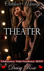 "Theater: Book 3 of ""Outdoor Menage"""