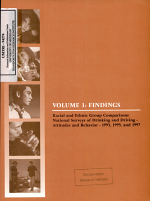 Racial and Ethnic Group Comparisons, National Surveys of Drinking and Driving; Attitudes and Behavior: 1993, 1995 and 1997. Volume 1: Findings