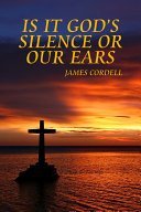Is It God's Sielnce Or Our Ears