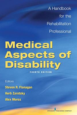Medical Aspects of Disability  Fourth Edition PDF