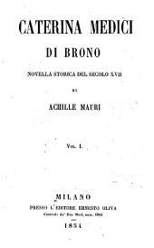 Caterina Medici di Brono