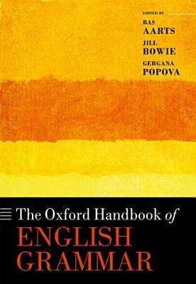 The Oxford Handbook of English Grammar PDF