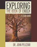 Exploring The Book Of Enoch Book PDF