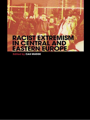 Racist Extremism in Central   Eastern Europe