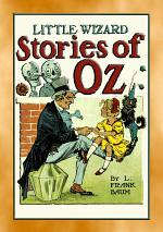 LITTLE WIZARD STORIES of OZ - Six adventures in the Land of Oz
