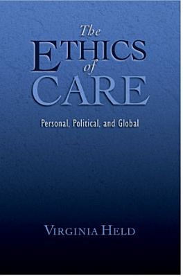 The Ethics of Care PDF