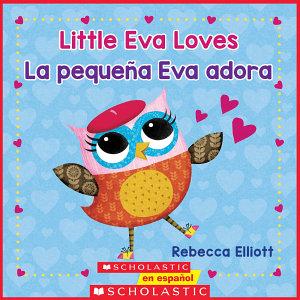 Little Eva Love   La peque   a Eva adora  Bilingual  Book