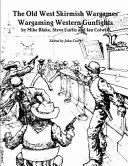 The Old West Skirmish Wargames