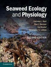 Seaweed Ecology and Physiology: Edition 2