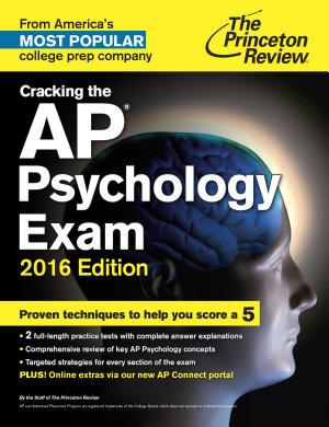 Cracking the AP Psychology Exam  2016 Edition
