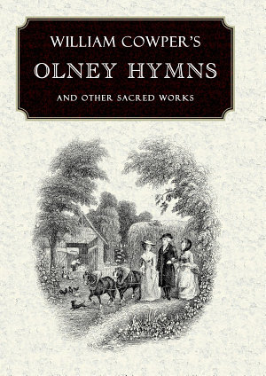 William Cowper s Olney Hymns
