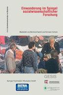 Einwanderung im Spiegel sozialwissenschaftlicher Forschung PDF