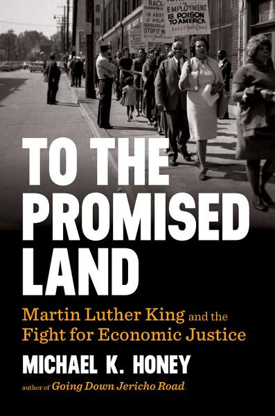 Download To the Promised Land  Martin Luther King and the Fight for Economic Justice Book