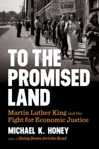 To the Promised Land  Martin Luther King and the Fight for Economic Justice Book