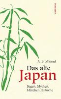 Das alte Japan PDF