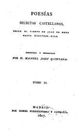 Poesias selectas Castellanas, desde el tiempo de Juan de Mena hasta nuestros dias: Volumen 2