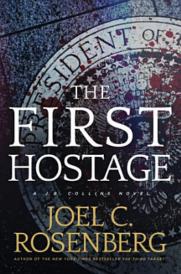The First Hostage
