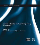Latino Identity in Contemporary America