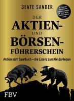 Der Aktien  und B  rsenf  hrerschein     Jubil  umsausgabe PDF