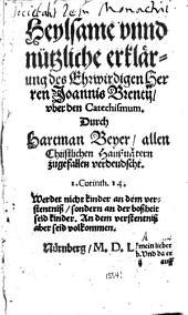 Heilsame und nützliche erklärung ... über den Catechismus