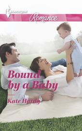 Bound by a Baby