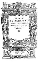 De Benifizii Tradotto In Volgar Fiorentino Da Messer Benedetto Varchi