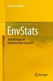 EnvStats: An R Package for Environmental Statistics, Edition 2