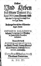 Histori und Leben deß seligen Philippi Nerij (etc.)