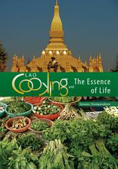 Lao Cooking and the Essence of Life
