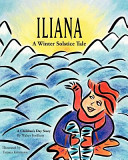 Iliana: A Winter Solstice Tale