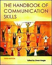 The Handbook of Communication Skills: Edition 3