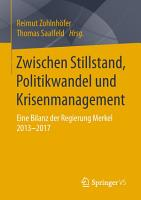 Zwischen Stillstand  Politikwandel und Krisenmanagement PDF
