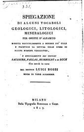 Spiegazione Di Alcuni Vocaboli Geologici, Litologici, Mineralogici Per Ordine D' Alfabeto
