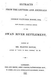 Extracts from the Letters and Journals of G. F. M. ... at the Swan River Settlement. Edited by ... M. Doyle