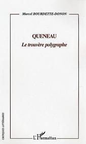 QUENEAU: Le trouvère polygraphe