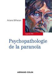 Psychopathologie de la paranoïa